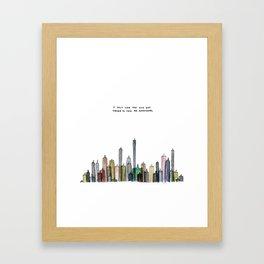 I felt like the city was trying to tell me something. Framed Art Print
