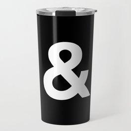 Black and White Ampersand Helvetica Typography Design Poster Home Decor Wall Art Scandinavian Decor Travel Mug
