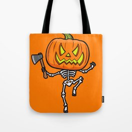 Pumpketon is coming for you Tote Bag