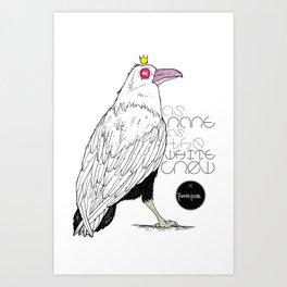 As Rare As the White Crow Art Print