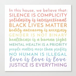 In this house we believe / Square Physical Print / Black Lives Matter / BLM / LGBTQIA Advocacy / Silence is Complicity Rainbow / Yard Sign Canvas Print