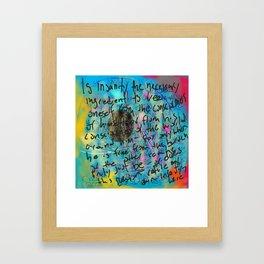 In Sanity Framed Art Print