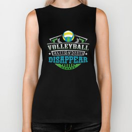 Volleyball Makes Worries Disappear Athlete Gift Biker Tank