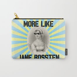 More Like Jane BOSSTEN Carry-All Pouch