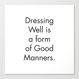 Wall Prints Quotes, Dressing Well is a form of Good Manners, Scandinavian Print, Farmhouse Bathroom Canvas Print
