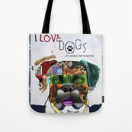 Boxer Dog Art Colorful I LOVE Dogs Collage Art Print  by Michel Keck Tote Bag