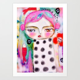 Dream a bit...every day! pink hair girl fish flowers Art Print