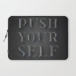 Push Yourself Laptop Sleeve