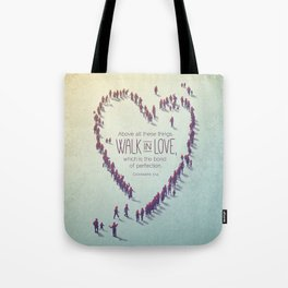 Walk in Love Tote Bag