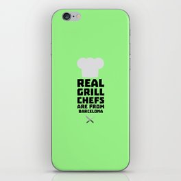 Real Grill Chefs are from Barcelona T-Shirt D9ar0 iPhone Skin
