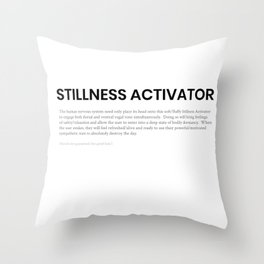 Stillness Activator Throw Pillow