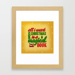 All I Want For Christmas  Framed Art Print