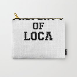 Property of LOCA Carry-All Pouch