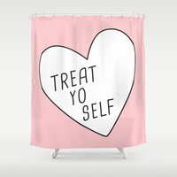 treat yo self Shower Curtains featuring Treat Yo Self by Evelyne van den Broek
