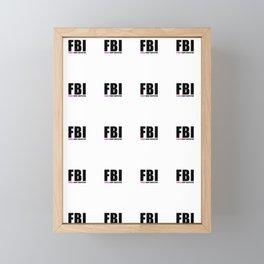 FBI Female Body Inspector Framed Mini Art Print