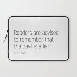 The Devil is a Liar #minimalism #quotes Laptop Sleeve