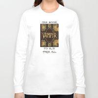 buffy the vampire slayer Long Sleeve T-shirts featuring Vampyr Book -- Buffy the Vampire Slayer by BovaArt