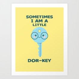 Dor-Key Art Print