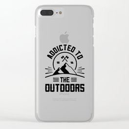 Addicted to Outdoors Camping Outdoors Clear iPhone Case