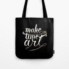 Make time for art Tote Bag