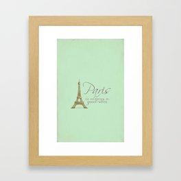 Paris is Always a Good Idea {Redesign} Framed Art Print