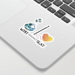 Wake Crochet Slay - Fiber Arts Quote Sticker