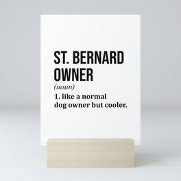 St Bernard Dog Funny Mini Art Print
