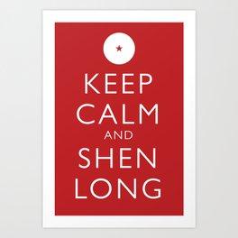 Keep Calm and Shen Long Art Print