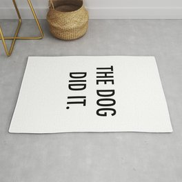 The dog did it. Rug
