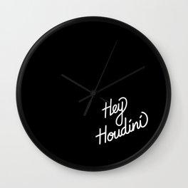 Hey Houdini   [black & white] Wall Clock
