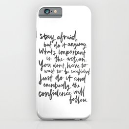 Do It Anyway iPhone Case
