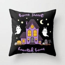 Home Sweet Haunted Home Throw Pillow