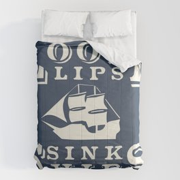 Loose Lips Sink Ships  Comforters