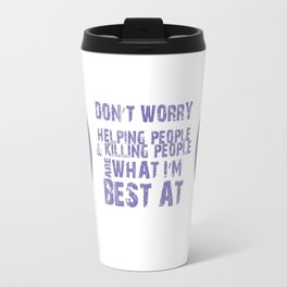What I'm Best At V2 Travel Mug