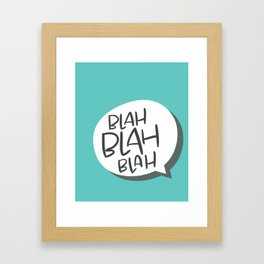 blahBLAHblah Framed Art Print