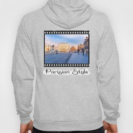 Parisian Style - View From The Pont Neuf Hoody