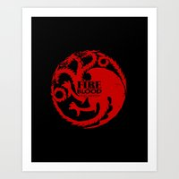 westeros Art Prints featuring Fire and Blood by Passion Grows Within