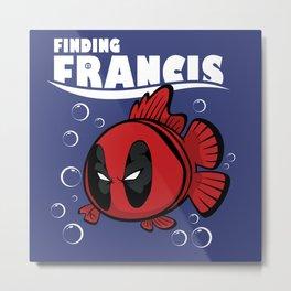 Finding Francis Metal Print