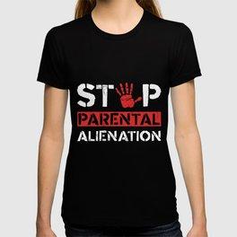 Stop Parental Alienation  T-shirt