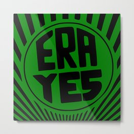 ERA YES - Green and Black Metal Print