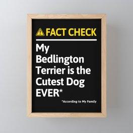 Bedlington Terrier Dog Owner Funny Fact Check Family Gift Framed Mini Art Print