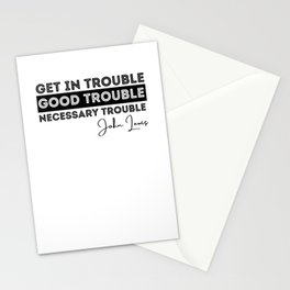 Rep John Lewis quotes necessary trouble Stationery Cards