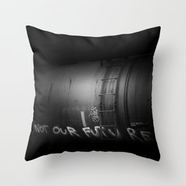 not our future Throw Pillow