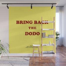 Howlin' Mad Murdock's 'Bring Back the Dodo' shirt Wall Mural
