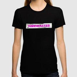 Timewaster T-shirt