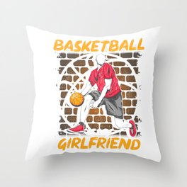 Funny Basketball Is My Girlfriend Hoops Players Throw Pillow