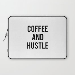 Coffee and Hustle Laptop Sleeve