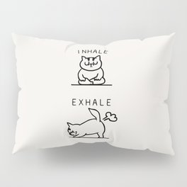 Inhale Exhale Cat Pillow Sham