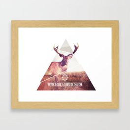 Never look a deer in the eyes Framed Art Print