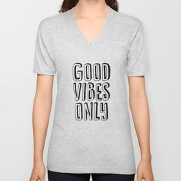 Good Vibes Only black-white contemporary minimalist typography poster home wall decor bedroom Unisex V-Neck